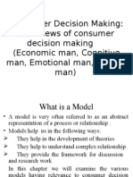 Consumer Decision Making Four Views of Consumer Decision Making Economic Man, Cognitive Man, Emotional Man, Passive Man
