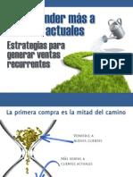 6. Cómo Vender Más a Clientes Actuales. Estrategias p. Generar Ventas Recurrentes-Bien Pensado(21ppt)