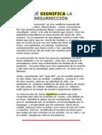 Qué Significa La Resurrección