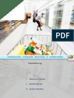 Investigating Consumer Behaviour in Supermarkets