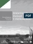 Identidad, Paisaje y Patrimonio. 2011