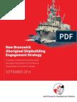 New Brunswick Aboriginal Shipbuilding Engagement Strategy 2014