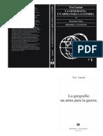 Lacoste, Yves - La Geografía, Un Arma Para La Guerra