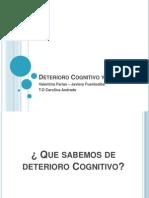 Deterioro Cognitivo y Demencia