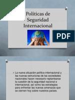 Políticas de Seguridad Internacional.pptx