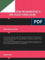 Descripción Probabilística Del Flujo Vehicular
