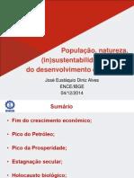População, natureza, (in)sustentabilidade e o fim  do desenvolvimento econômico