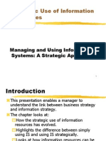 Strategic Use of Information Resources