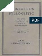 ARISTOTLES SYLOGISTIC Jan Łukasiewicz
