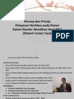 Konsep Dan Prinsip Pelayanan Berfokus Pada Pasien Dalam Standar Akreditasi Versi 2012 (Patient Center Care)