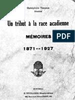 Livre - Un Tribut à la Race Acadienne (Mémoires 1871-1927) - 1928
