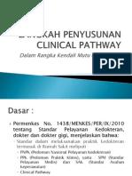 Langkah Penyusunan Clinical Pathway