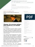 DEVELANDO LA VERDAD_ Obama_ Un Enorme Peligro Para América y El Mundo