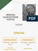 Memorial Sloan-Kettering Hospital