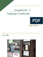 Subi Subhan - Little Bangladesh a Language Landscape PPT27541