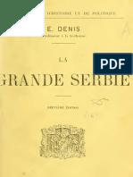 La Grande Serbie (1915.) - Ernest Denis