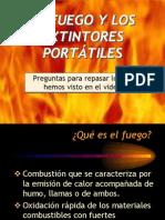 El Fuego y Los Extintores Portátiles