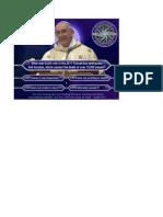 Pope Millionaire question