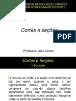 Cortes e seções