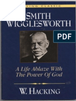 Smith Wigglesworth A LIFE ABLASE WITH THE POWER OF GOD