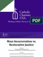 Mass Incarceration vs. Restorative Justice
