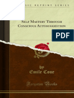 Emile Coue - Self Mastery Through Conscious Autosuggestion