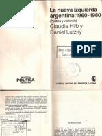 Claudia Hilb y Daniel Lutzky, La Nueva Izquierda Argentina (1960-1980)