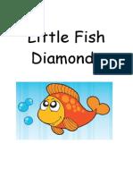 015 little fish diamonds