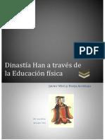 Dinastía Han a Través de La Educacion Física