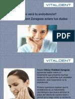 Clinicas Vitaldent Zaragoza te habla sobre Endodoncia