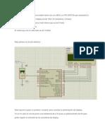 Es Un Sensor de Temperatura Simple Hecho Con Un LM35 y Un PIC16F873A Que Expresará La Temperatura Medida en Un Display Lcd de 16x2