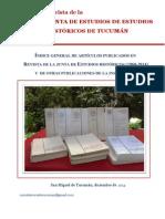 INDICE GENERAL REVISTA JUNTA DE ESTUDIOS HISTORICOS DE TUCUMAN Y OTRAS PUBLICACIONES DE LA  INSTITUCION.pdf