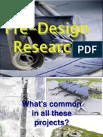 Pre Design Research