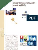 Aspectos Económicos Televisión Digital Terrestre (Tdt)
