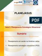 1271962582419Aula_3_Planejamento_Estrategico_Situacional_modif.ppt