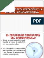 La Descolonización y La Ciencia Latinoamericana