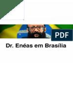 Dr. Enéas em Brasília