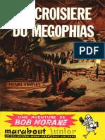 [Bob Morane-013]La Croisiere Du Megophias(1956).French.ebook.alexandriZ