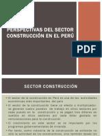 Perspectivas del Sector Construcción en el Perú
