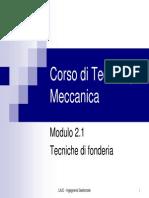 Corso Di Tecnologia Meccanica - Mod.2.1 Fonderia