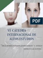 Vi Cátedra Internacional de Altos Estudios
