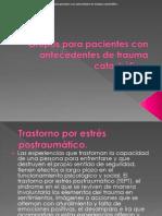 Grupos Para Pacientes Con Antecedentes de Tra Uma Catastrófico
