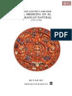 La Medicina en el Paraguay Natural 1771-1776 por P. José Sanchez Labrador Tucumán-1948