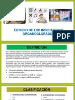 Estudio de Los Insecticidas Organoclorados