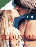 Abigail Snow - Seduced (Royal Expat Series Book #1).epub