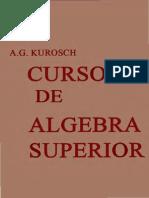 Curso de Algebra Superior Kurosh