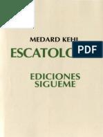 KEHL, Medard. Escatología. Salamanca, Ediciones Sígueme, 1992.pdf
