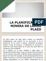 La Planificación Minera de Largo Plazo
