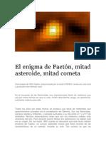 El Enigma de Faetón. , Mitad Asteroide, Mitad Cometa