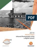 1 Infrared Photography Using a Digital Camera UK